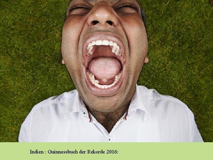 Indien : Guinnessbuch der Rekorde 2016: