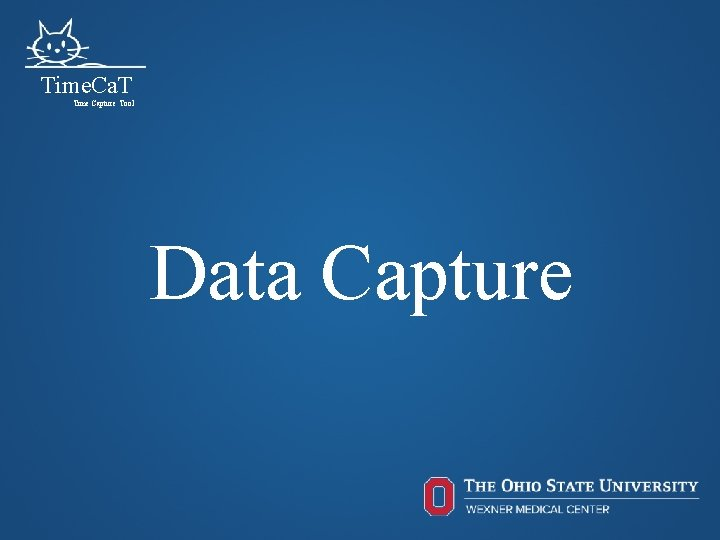 Time. Ca. T Time Capture Tool Data Capture 23