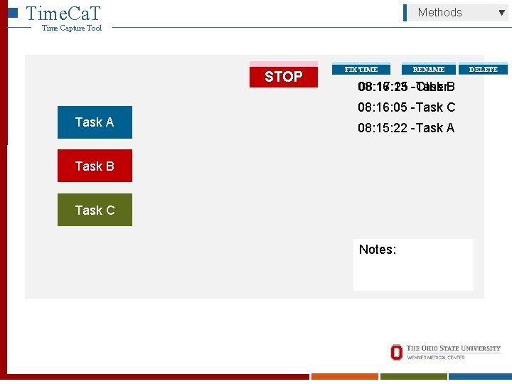 Time. Ca. T Methods Time Capture Tool STOP 08: 16: 13 08: 17: 25