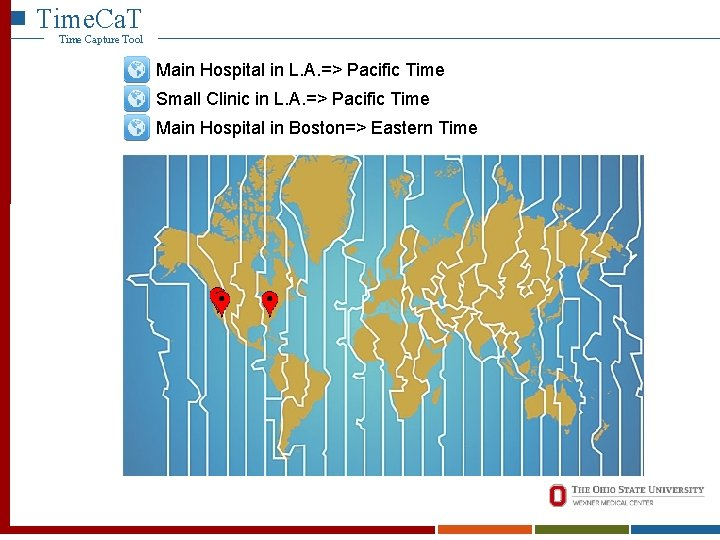 Time. Ca. T Time Capture Tool Main Hospital in L. A. => Pacific Time