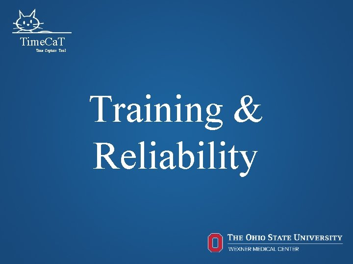 Time. Ca. T Time Capture Tool Training & Reliability 51