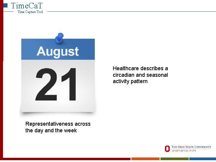 Time. Ca. T Time Capture Tool Healthcare describes a circadian and seasonal activity pattern