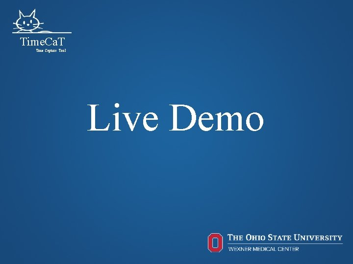 Time. Ca. T Time Capture Tool Live Demo 66