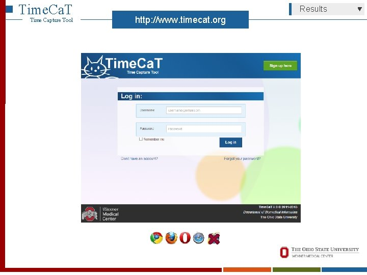 Time. Ca. T Time Capture Tool Results http: //www. timecat. org