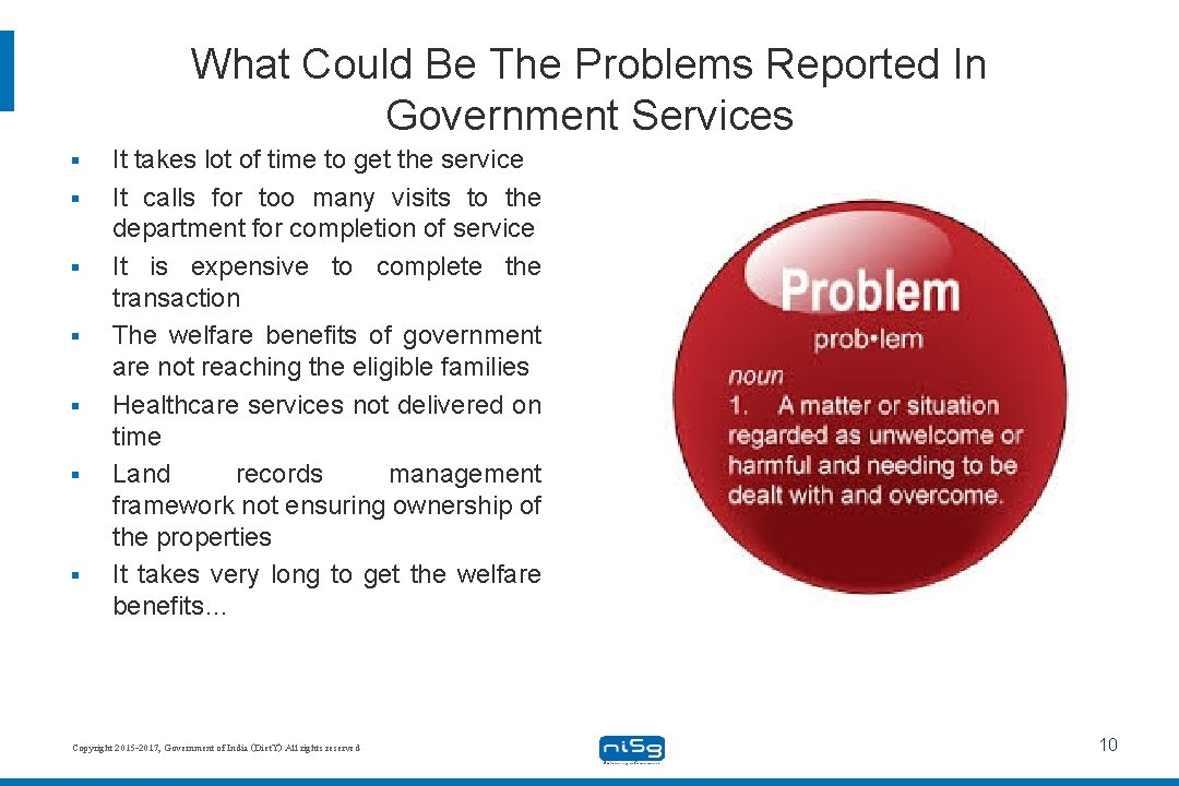 What Could Be The Problems Reported In Government Services § § § § It