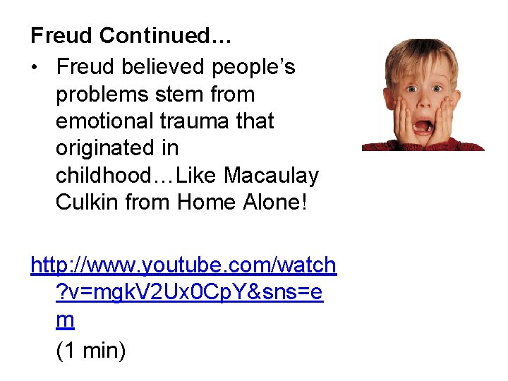 Freud Continued… • Freud believed people's problems stem from emotional trauma that originated in