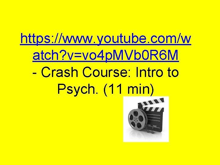 https: //www. youtube. com/w atch? v=vo 4 p. MVb 0 R 6 M -