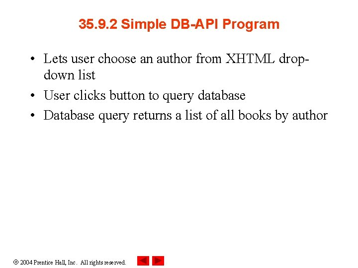 35. 9. 2 Simple DB-API Program • Lets user choose an author from XHTML