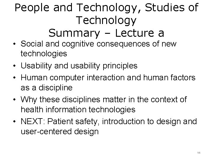 People and Technology, Studies of Technology Summary – Lecture a • Social and cognitive
