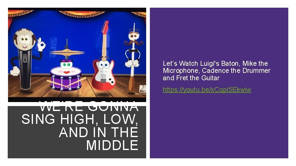Let's Watch Luigi's Baton, Mike the Microphone, Cadence the Drummer and Fret the Guitar