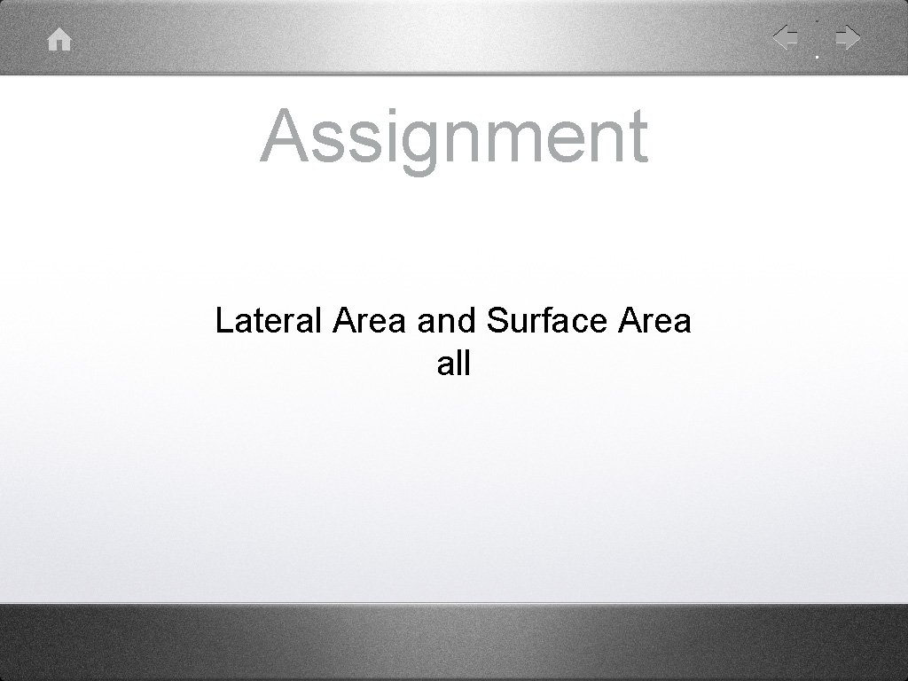 Assignment Lateral Area and Surface Area all