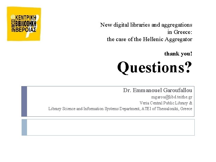 New digital libraries and aggregations in Greece: the case of the Hellenic Aggregator thank