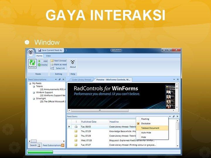 GAYA INTERAKSI Window