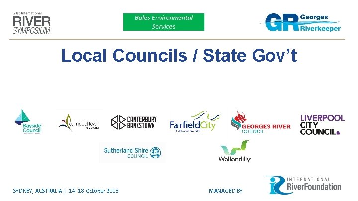 Local Councils / State Gov't SYDNEY, AUSTRALIA | 14 -18 October 2018 MANAGED BY