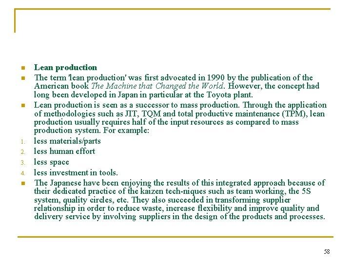 n n n 1. 2. 3. 4. n Lean production The term 'lean production'