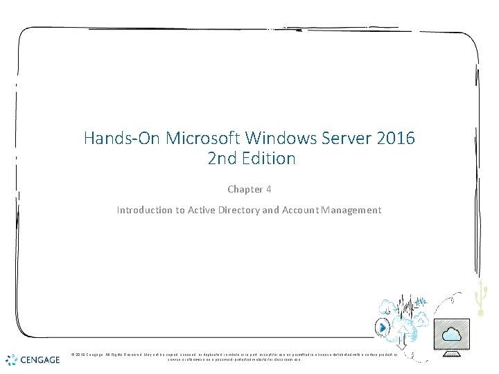 Hands-On Microsoft Windows Server 2016 2 nd Edition Chapter 4 Introduction to Active Directory