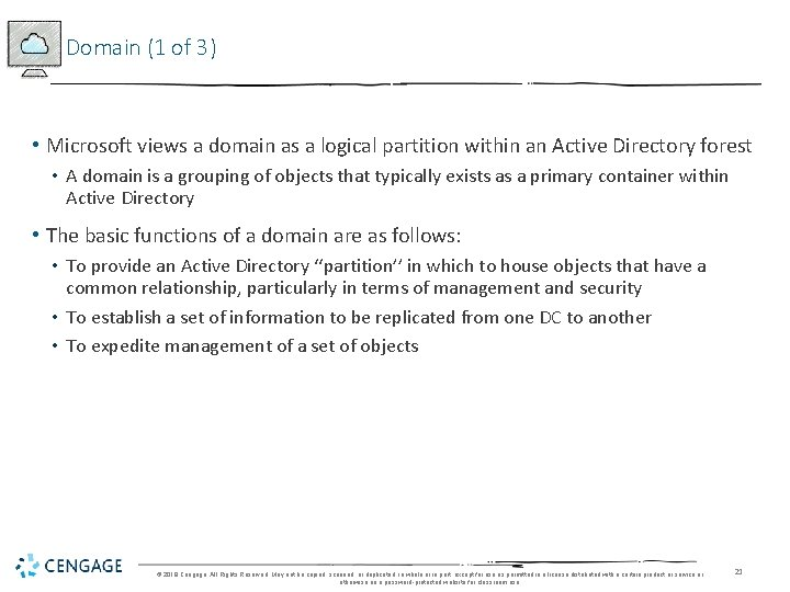 Domain (1 of 3) • Microsoft views a domain as a logical partition within
