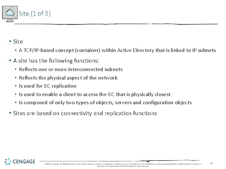 Site (1 of 3) • Site • A TCP/IP-based concept (container) within Active Directory