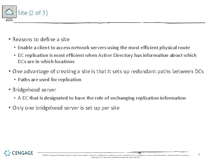 Site (2 of 3) • Reasons to define a site • Enable a client