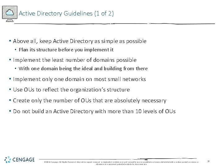 Active Directory Guidelines (1 of 2) • Above all, keep Active Directory as simple