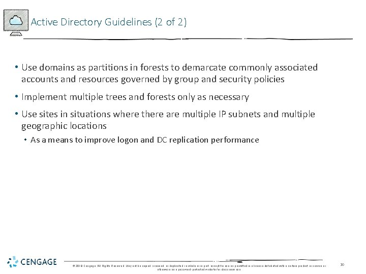 Active Directory Guidelines (2 of 2) • Use domains as partitions in forests to