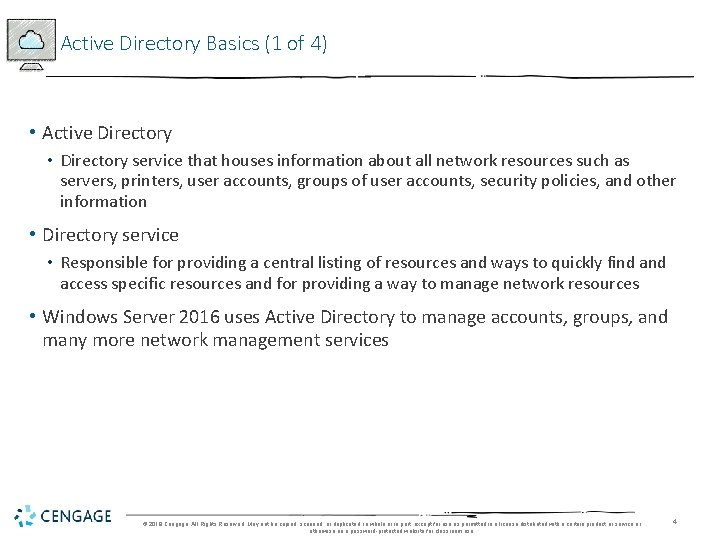 Active Directory Basics (1 of 4) • Active Directory • Directory service that houses