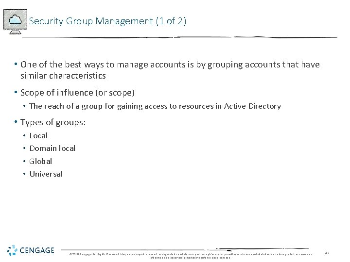 Security Group Management (1 of 2) • One of the best ways to manage