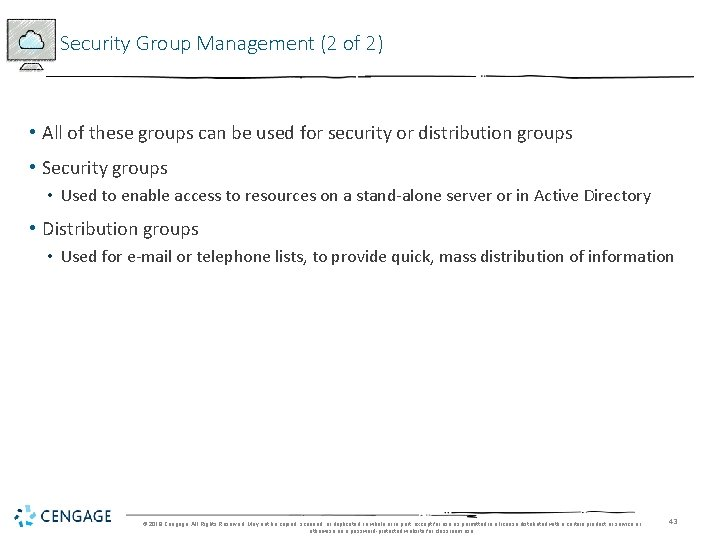 Security Group Management (2 of 2) • All of these groups can be used