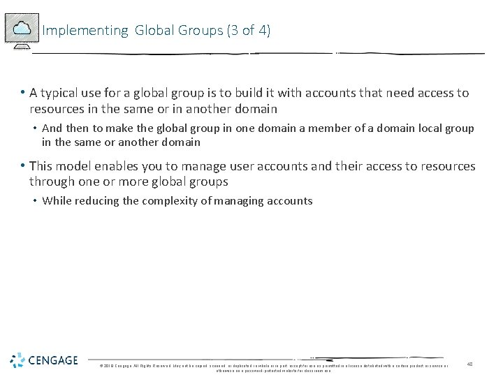Implementing Global Groups (3 of 4) • A typical use for a global group