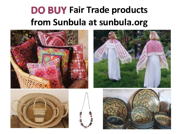 Fair Trade products from Sunbula at sunbula. org