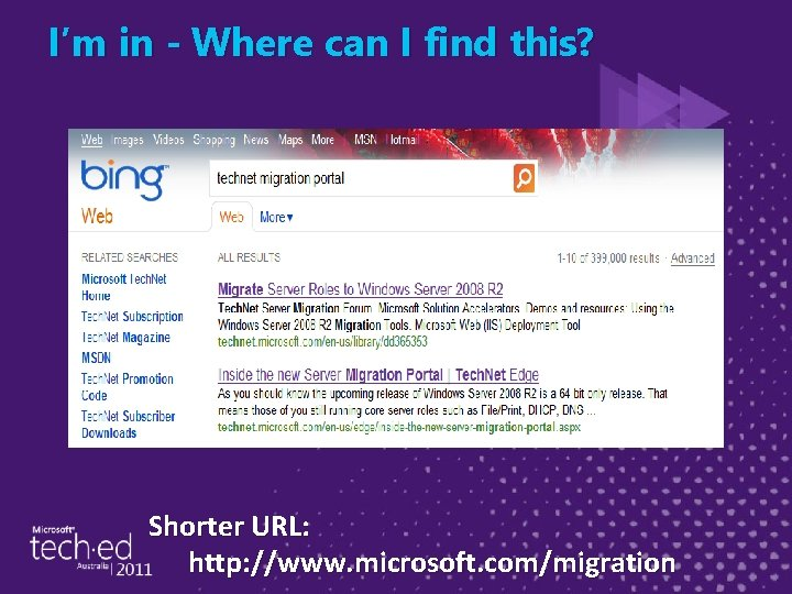 I'm in - Where can I find this? Shorter URL: http: //www. microsoft. com/migration