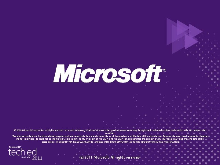 © 2010 Microsoft Corporation. All rights reserved. Microsoft, Windows Vista and other product names