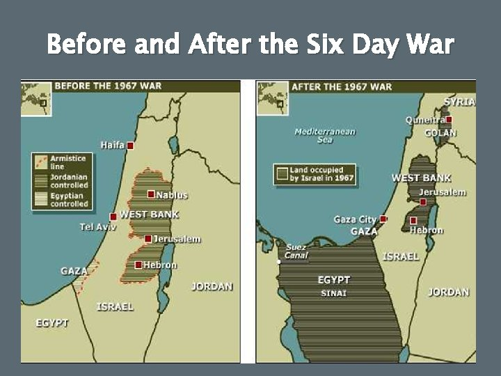 Before and After the Six Day War
