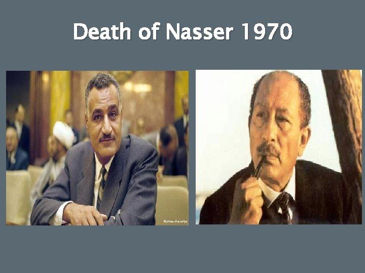 Death of Nasser 1970