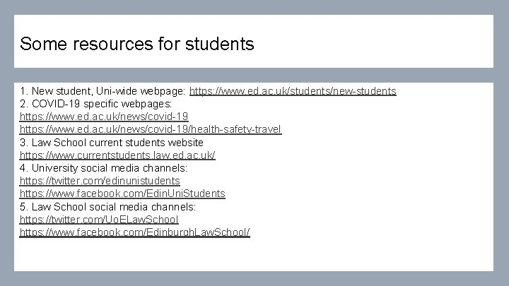 Some resources for students 1. New student, Uni-wide webpage: https: //www. ed. ac. uk/students/new-students