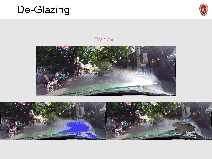 De-Glazing Example 1