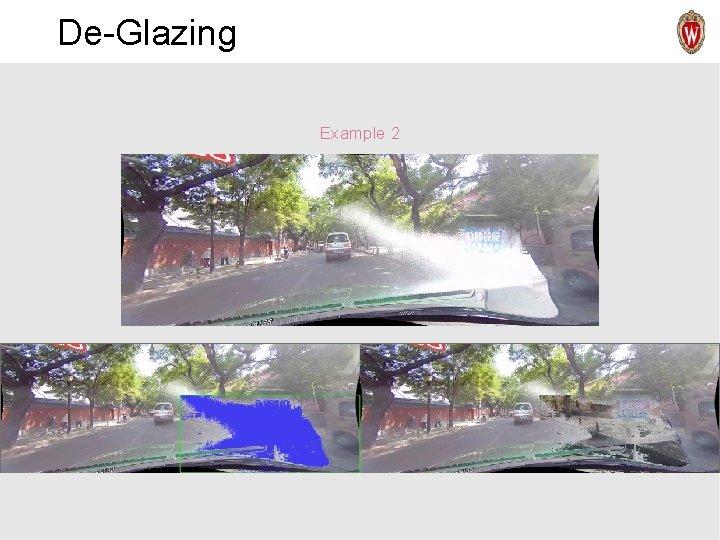 De-Glazing Example 2