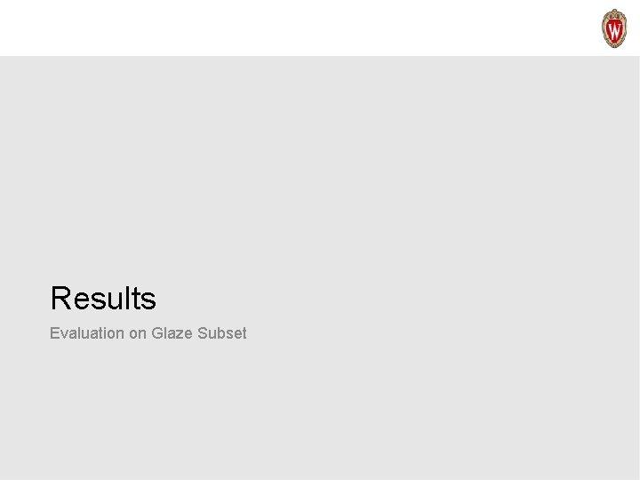 Results Evaluation on Glaze Subset