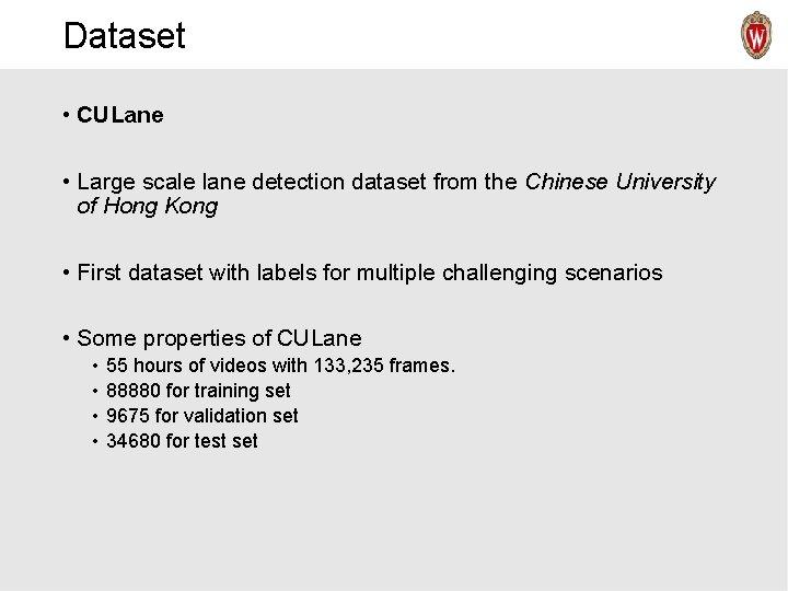 Dataset • CULane • Large scale lane detection dataset from the Chinese University of