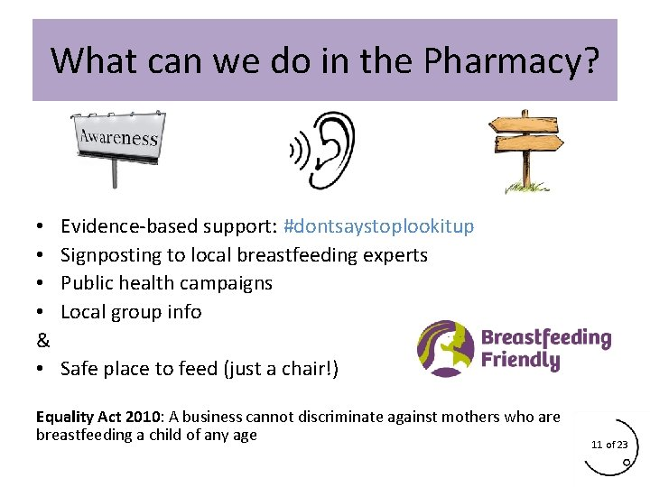 What can we do in the Pharmacy? • • & • Evidence-based support: #dontsaystoplookitup