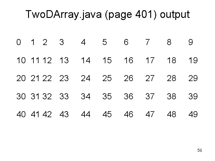 Two. DArray. java (page 401) output 0 1 2 3 4 5 6 7