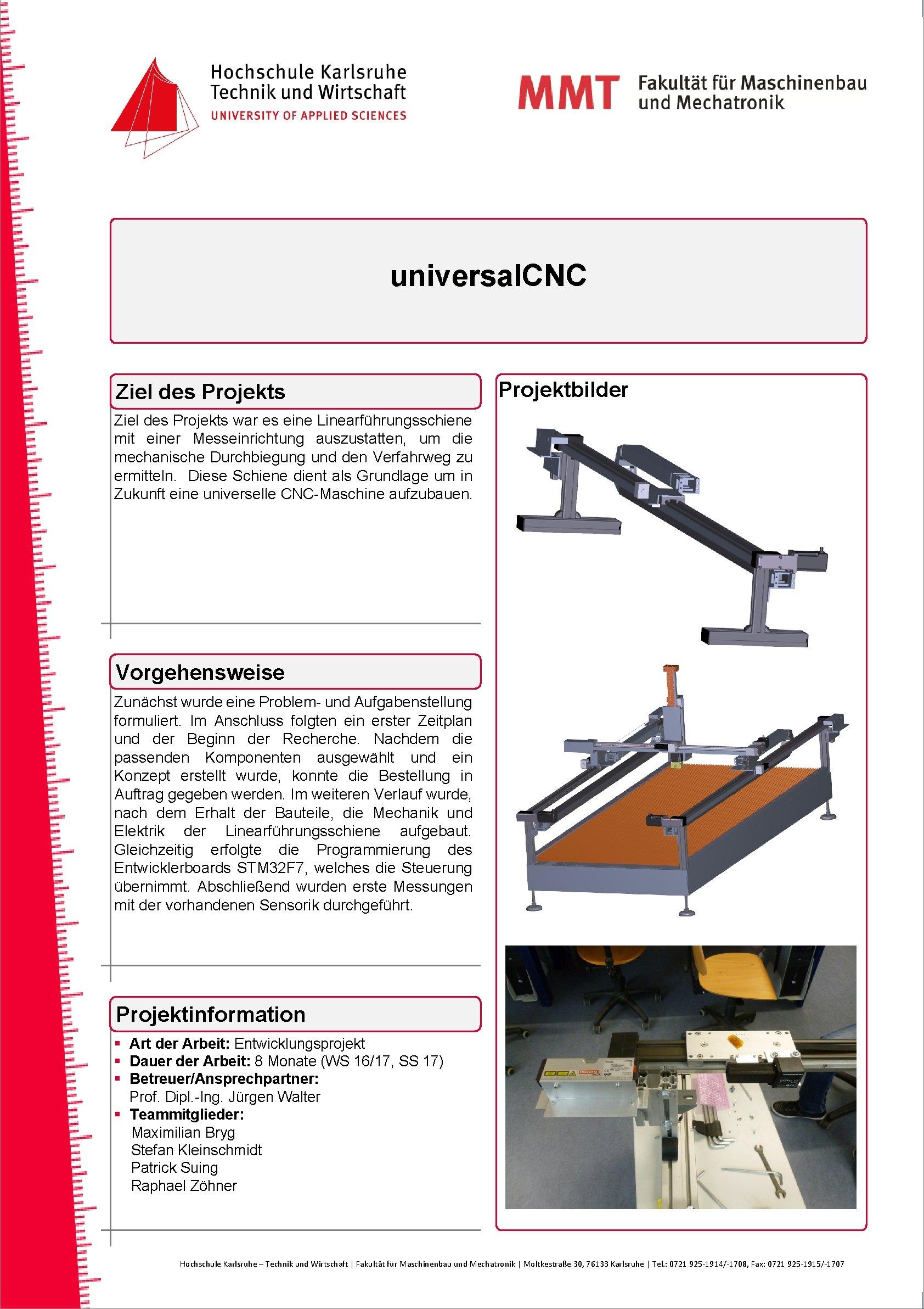 universal. CNC Ziel des Projektbilder Ziel des Projekts war es eine Linearführungsschiene mit einer