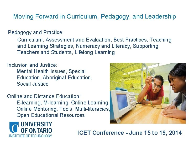 Moving Forward in Curriculum, Pedagogy, and Leadership Pedagogy and Practice: Curriculum, Assessment and Evaluation,