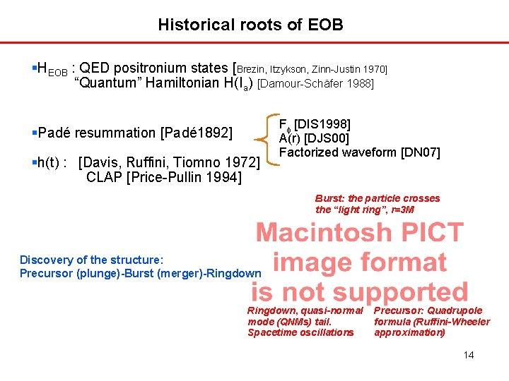 "Historical roots of EOB HEOB : QED positronium states [Brezin, Itzykson, Zinn-Justin 1970] ""Quantum"""