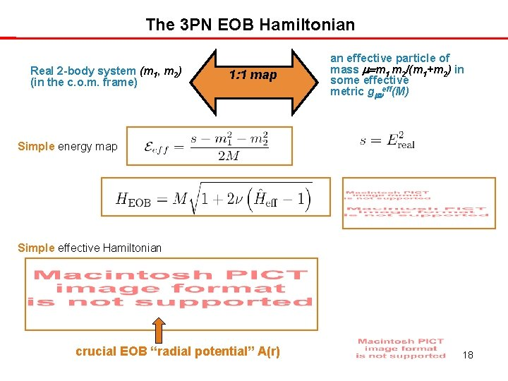 The 3 PN EOB Hamiltonian Real 2 -body system (m 1, m 2) (in