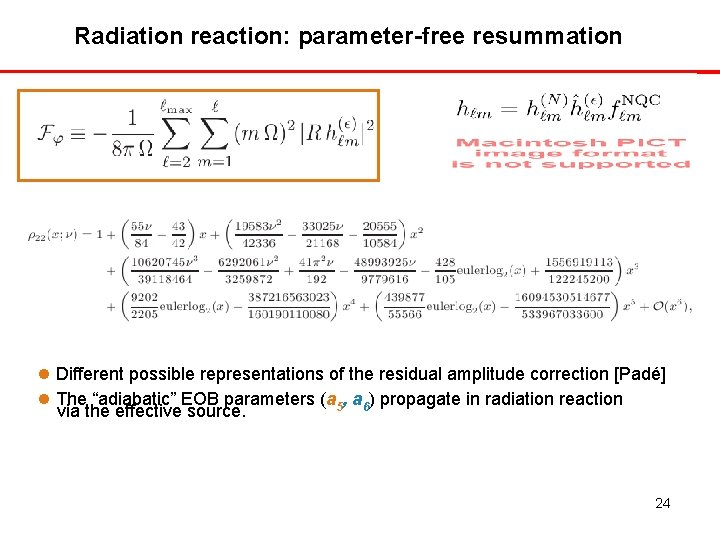 Radiation reaction: parameter-free resummation Different possible representations of the residual amplitude correction [Padé] The