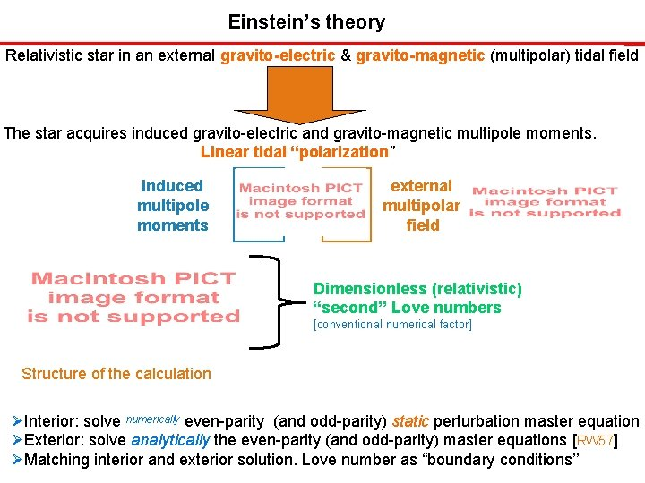 Einstein's theory Relativistic star in an external gravito-electric & gravito-magnetic (multipolar) tidal field The