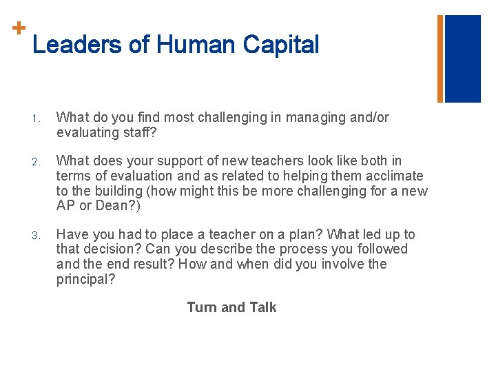 + Leaders of Human Capital 1. What do you find most challenging in managing
