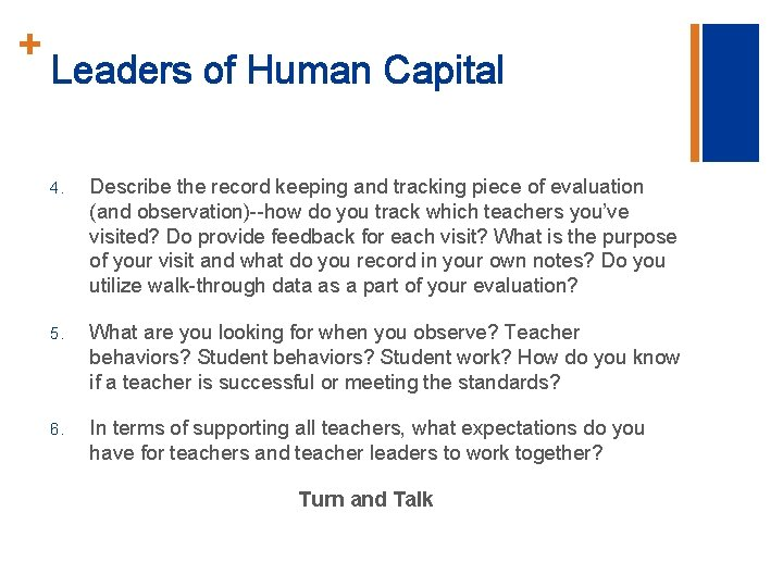 + Leaders of Human Capital 4. Describe the record keeping and tracking piece of