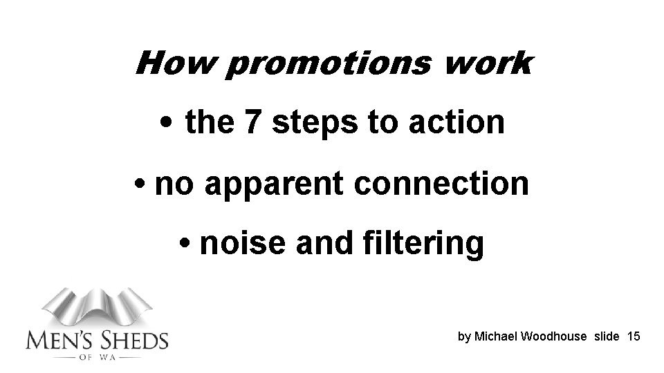 How promotions work • the 7 steps to action • no apparent connection •